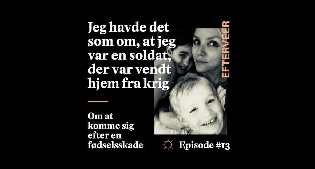 Traumastisk fødsler er emnet i Efterveers podcast, hvor Thora fra Superfit Mor fortæller om sine komplicerede fødselsforløb